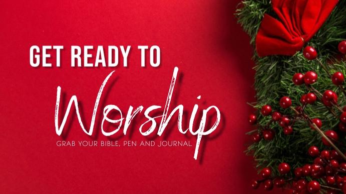 Get ready 2 worship Digitalt display (16:9) template