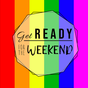 Get Ready For the weekend rainbow instagram