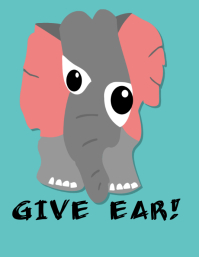 Give ear poster