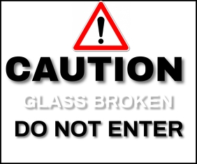 GLASS BROKEN DO NOT ENTER TEMPLATE Mellemstort rektangel