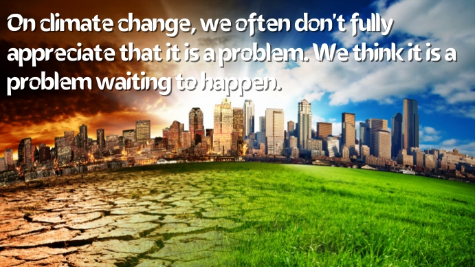 global warming quote save earth Digitalt display (16:9) template