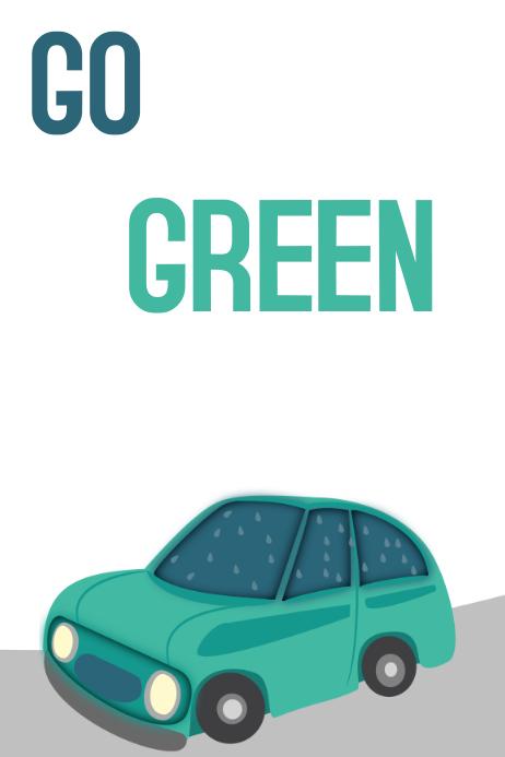 Go Green, An Environment Poster