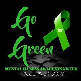 GO GREEN MENTAL ILLNESS