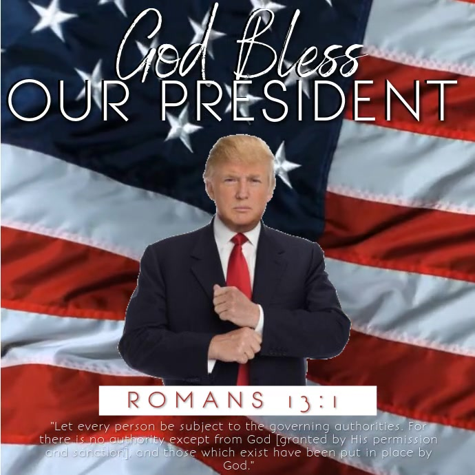 GOD BLESS OUR PRESIDENT TEMPLATE | PosterMyWall