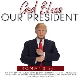 GOD BLESS OUR PRESIDENT TEMPLATE Cuadrado (1:1)