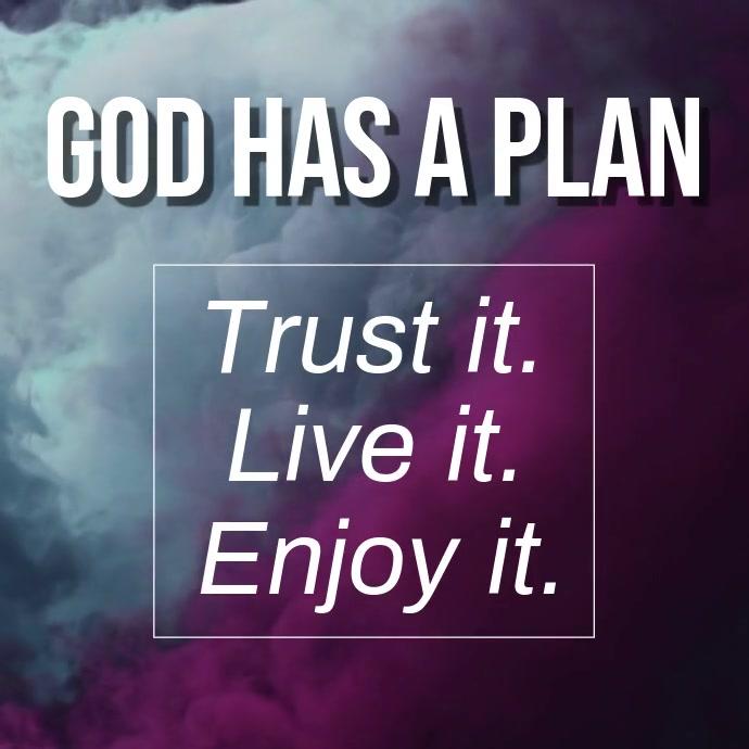 God Has a Plan Kvadrat (1:1) template