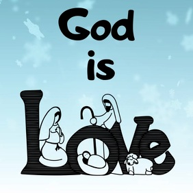 God is Love Christmas Instagram