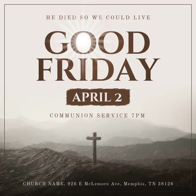 Good Friday Service Square Video 方形(1:1) template