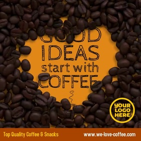 Good ideas start with coffee digital ad