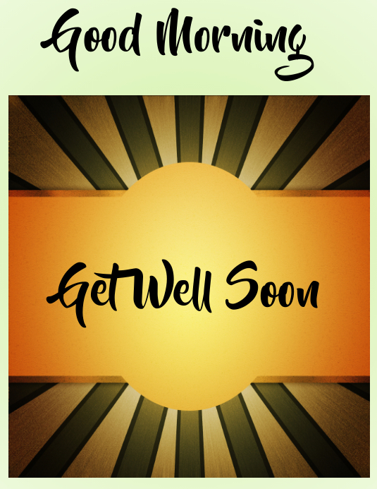 good morning, get well greetings Flyer (format US Letter) template