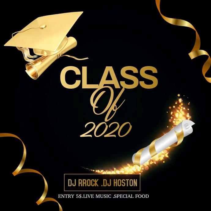 Graduation ,Class of 2020 Quadrat (1:1) template