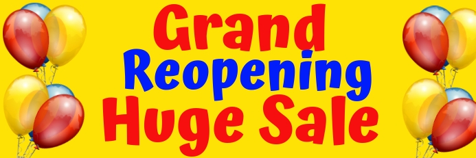 Grand Reopening Huge Sale Banner 2'x6' template