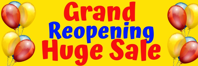 Grand Reopening Huge Sale with Balloons Spanduk 2' × 6' template