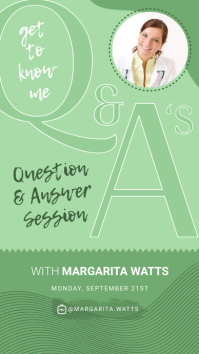 Green Q&A IGTV