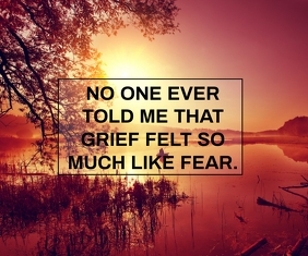 GRIEF AND FEAR QUOTE TEMPLATE Umugqa Omkhulu
