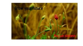 Grow your future
