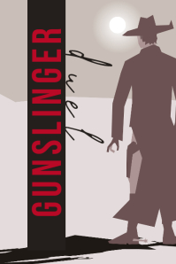 GUNSLINGER Poster template