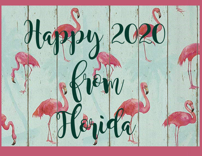 Happy 2020 from Florida