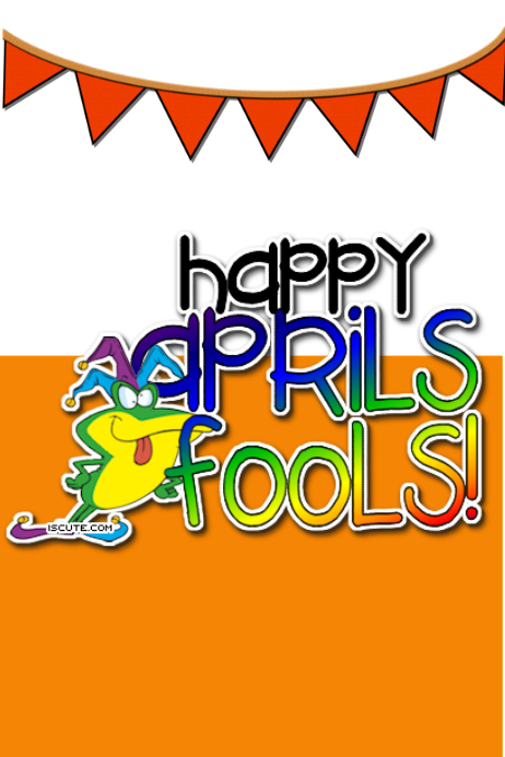 Happy Aprils Fools Day