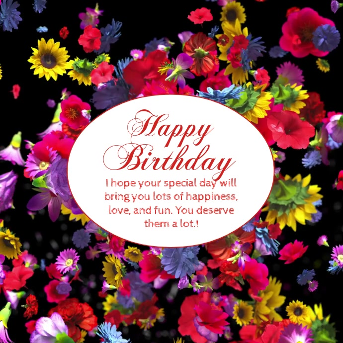 Magnificent Happy Birthday Wishes Greeting Video Flowers Template Postermywall Personalised Birthday Cards Paralily Jamesorg