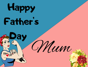 Happy Father's day, mum!