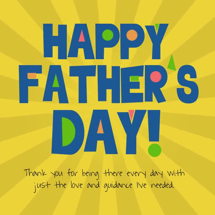 Happy Father's Day colorful text video สี่เหลี่ยมจัตุรัส (1:1) template