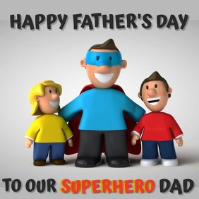 HAPPY FATHER'S DAY SUPERHERO DAD Template Square (1:1)