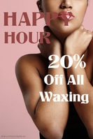 Happy Hour Waxing