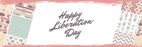 Happy Liberation Day Modern Twitter Header Okuphezulu ku-Twitter template