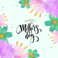 HAPPY MOTHER'S DAY AD INSTAGRAM Template