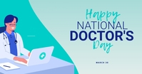 Happy National Doctor's Day greeting card Facebook Shared Image template