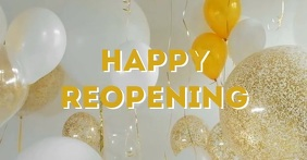 Happy Reopening opening Banner header video