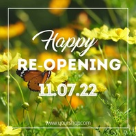 Happy reopening re-opening we're back flowers