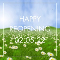 Happy Reopening Video square Flowers Butterfl