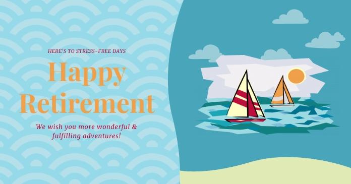 Happy Retirement Wish Facebook 共享图片 template