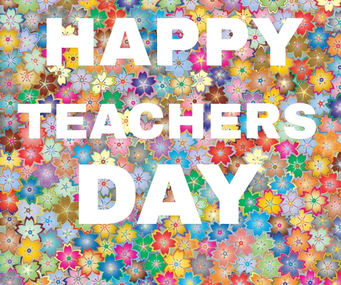 HAPPY TEACHERS DAY TEMPLATE Large Rectangle