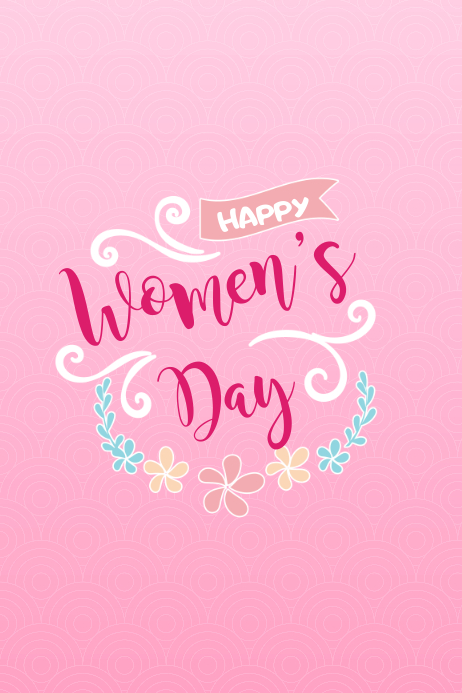 Happy Womens Day Floral1 Template Postermywall