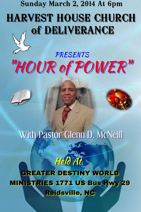 HARVEST HOUSE CHURCH of DELIVERANCE HOUR of POWER With Pastor Glenn D. McNeill