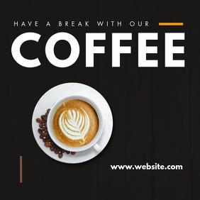 have a break coffee advertisement Post Instagram template