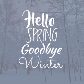 Hello Spring Goodbye Winter Post