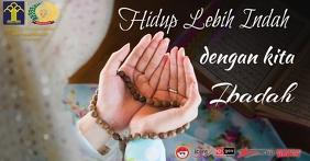 Hidup Lebih Indah dengan Kita Ibadah Facebook Shared Image template