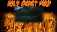 Holy Ghost Fire Miniatura do YouTube template