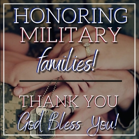 Honoring Military Families Template Square (1:1)