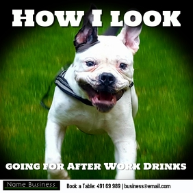 How I look going for after work drinks