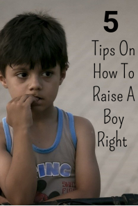 How to raise a boy right