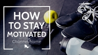 how to stay motivated fitness youtube thumbna template