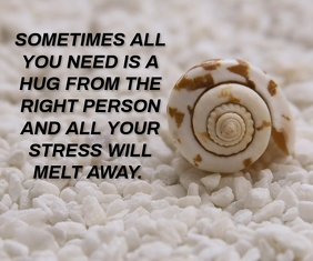 HUG AND STRESS QUOTE TEMPLATE Medium Rectangle