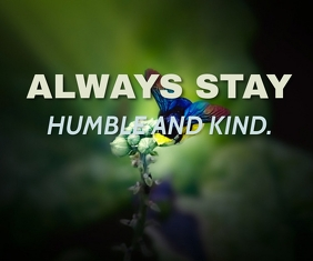 HUMBLE AND KIND QUOTE TEMPLATE Medium Reghoek