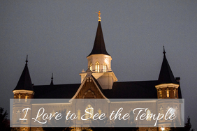 I love to see the Temple LDS poster