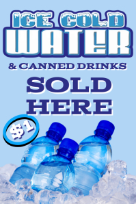 Ice Cold Water Sold Here Poster Template